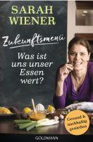 Buch Sarah Wiener Zukunftsmenü